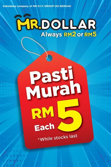 Mr-Dollar-RM5-Each-Deals-350x526 - Johor Kedah Kelantan Kuala Lumpur Melaka Negeri Sembilan Others Pahang Penang Perak Perlis Promotions & Freebies Putrajaya Sabah Sarawak Selangor Terengganu