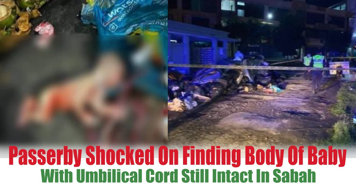With-Umbilical-Cord-Still-Intact-In-Sabah - News